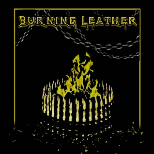 Burning Leather - Burning Leather (2021)
