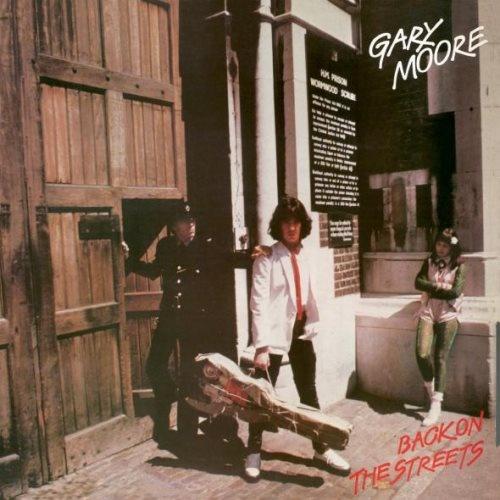 Gary Moore - Васk Оn Тhе Strееts (1978) [2013]