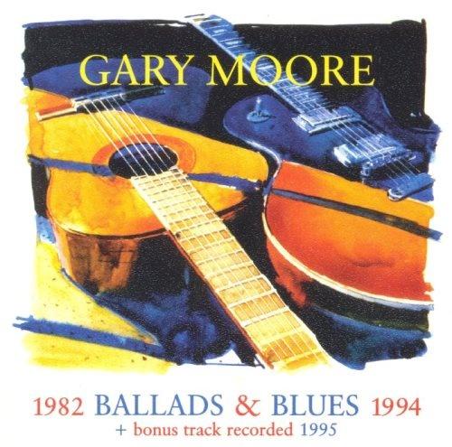 Gary Moore - Ваllаds & Вluеs 1982-1994 (1995)