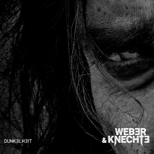 Weber & Knechte - Dunkelheit (2021)