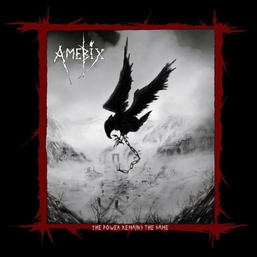 Amebix - The Power Remains The Same (Live) (2021)