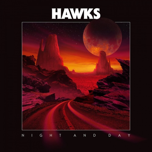 Hawks - Night and Day (2021)