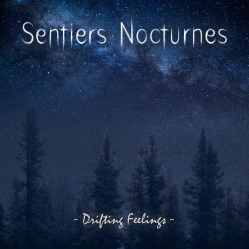 Sentiers Nocturnes - Drifting Feelings (2021)