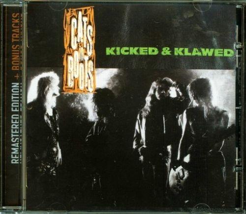 Cats In Boots – Kicked & Klawed (Bad Reputation Remaster + 8 Bonus Tracks 2021)