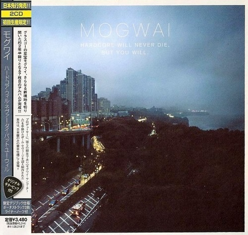Mogwai - Hardcore Will Never Die, But You Will (Japan Edition) (2011)