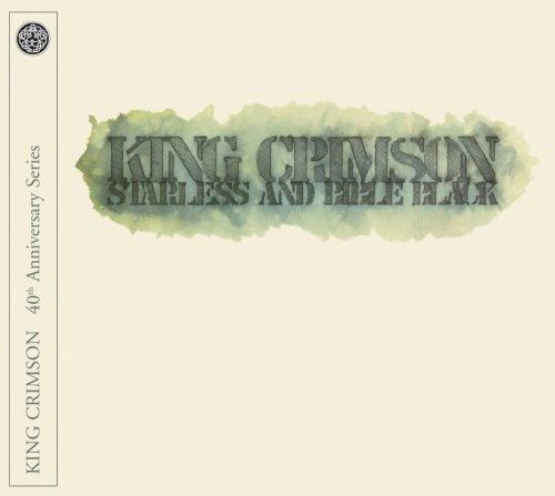 King Crimson - Stаrlеss аnd Вiblе Вlасk (1974) [2011]