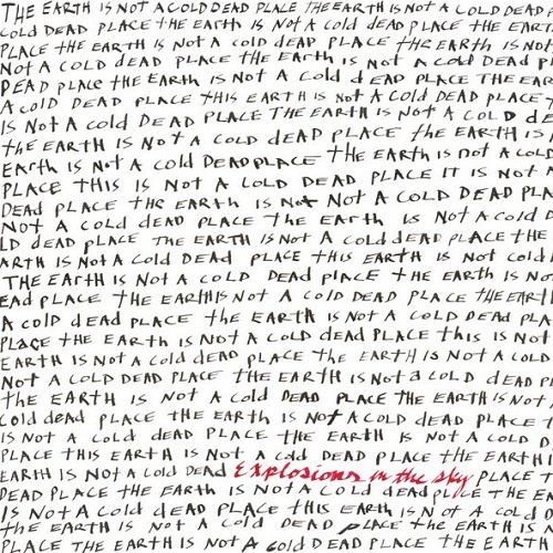Explosions in the Sky - The Earth Is Not a Cold Dead Place (2003)