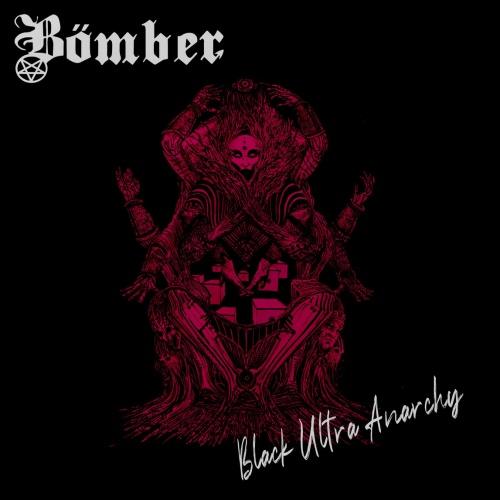 Bömber - Black Ultra Anarchy (2021)