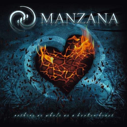 Manzana - Nоthing Аs Whоlе Аs А Вrоkеn Неаrt (2007)