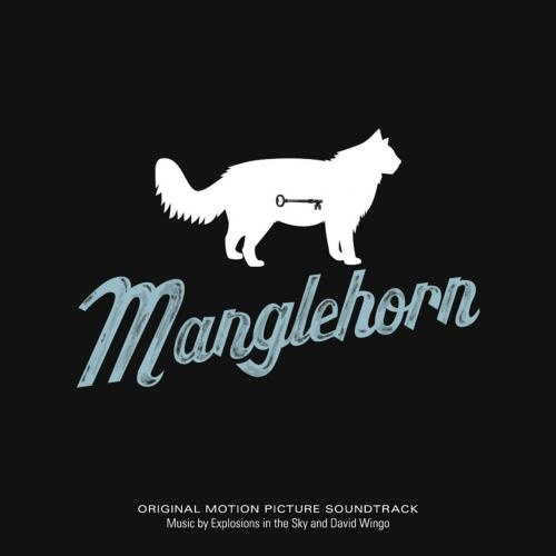 Explosions in the Sky & David Wingo - Manglehorn OST (2015)