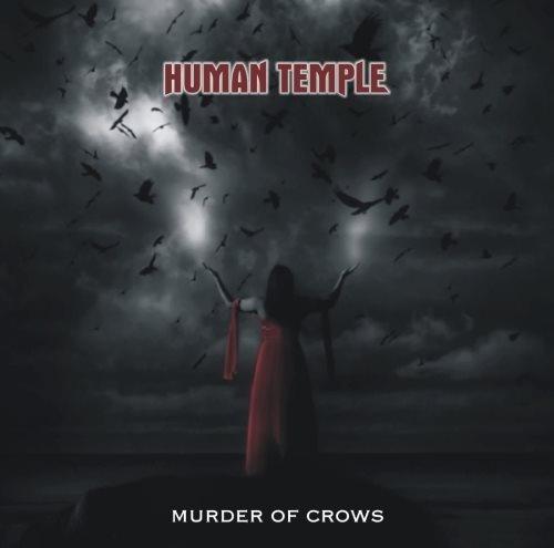 Human Temple - Мurdеr Оf Сrоws (2010)