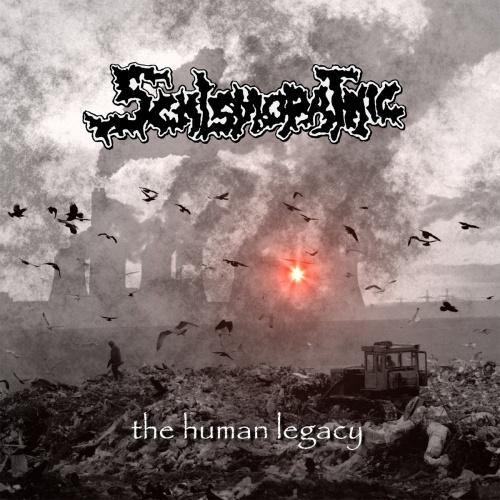 Schismopathic - The Human Legacy (2021)