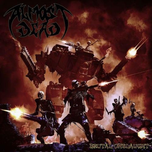 Almost Dead - Brutal Onslaught (2021)