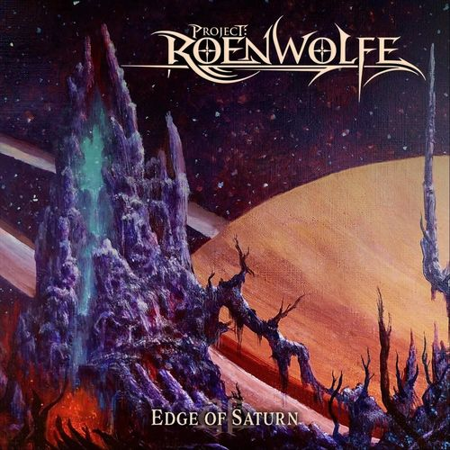 Project Roenwolfe - Edge of Saturn (2021)