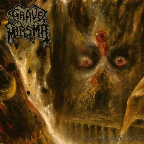 Grave Miasma - Abyss of Wrathful Deities (2021)