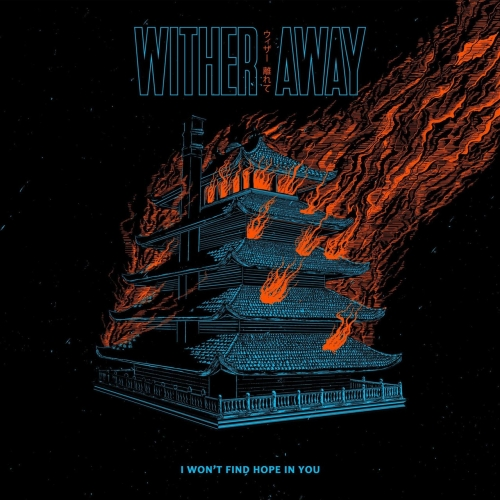 Wither Away - I Won't Find Hope in You (2021)