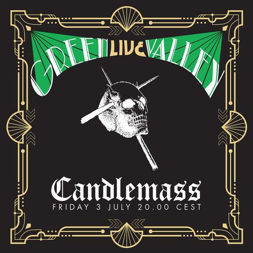 Candlemass - Green Valley (Live in Lockdown, July 3rd 2020) (2021) + DVD