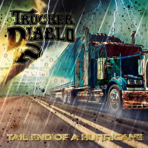 Trucker Diablo - Tail End of a Hurricane (2021)