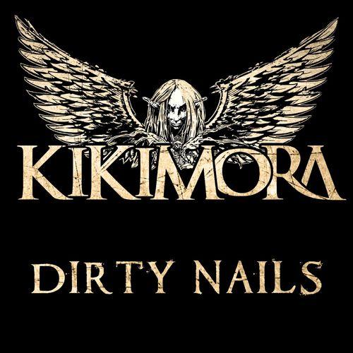 Kikimora - Dirty Nails (2021)