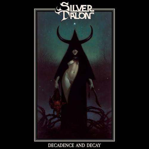 Silver Talon - Decadence and Decay (2021)