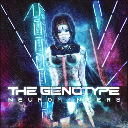 The Genotype - Neuromancers (2021)