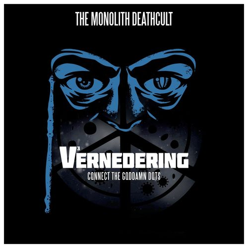 The Monolith Deathcult - Vernedering - Connect the Goddamn Dots (2021)