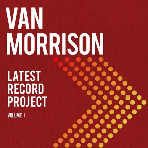 Van Morrison - Latest Record Project Volume I (2021)