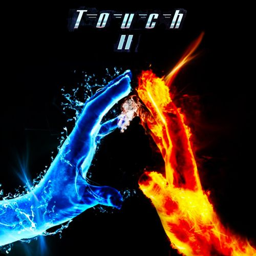 Touch - Touch II (Deluxe Edition) (2021)