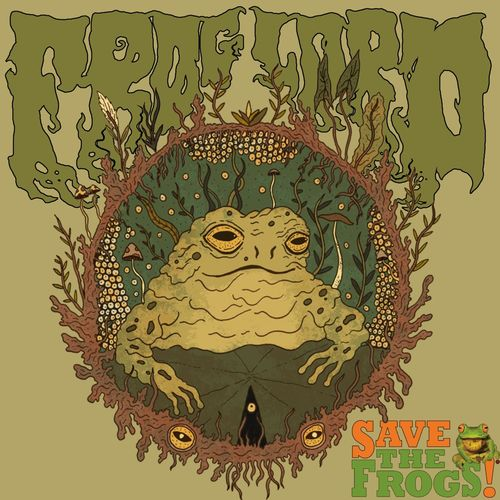 Froglord - Save the Frogs (2021)