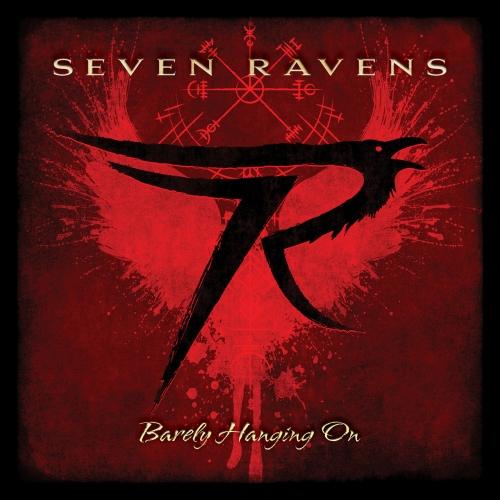 Seven Ravens - Barely Hanging On (2021)