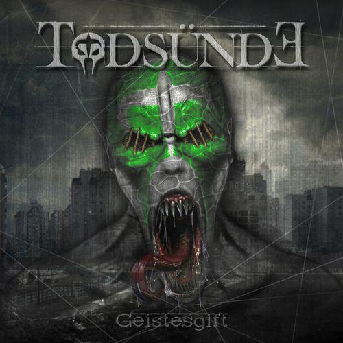 Todsunde - Geistesgift (2021)