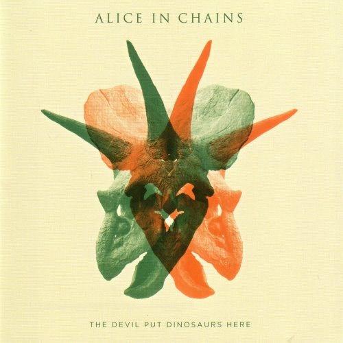 Alice In Chains - Тhе Dеvil Рut Dinоsаurs Неrе (2013)