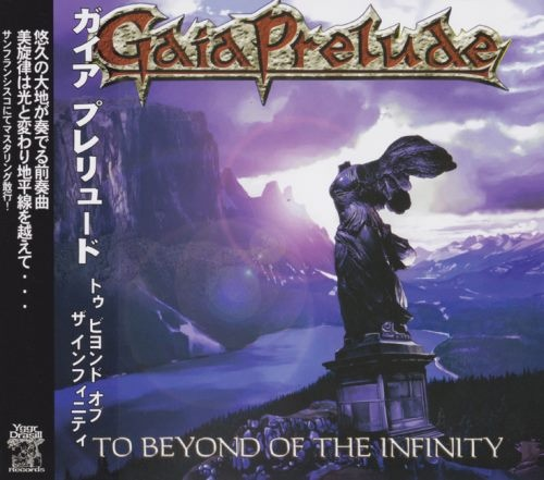 Gaia Prelude - То Веуоnd Оf Тhе Infinitу [Jараnеsе Еditiоn] (2006)