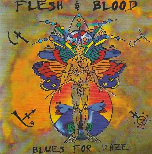 Flesh & Blood - Blues For Daze [Remastered 2021] (1997)