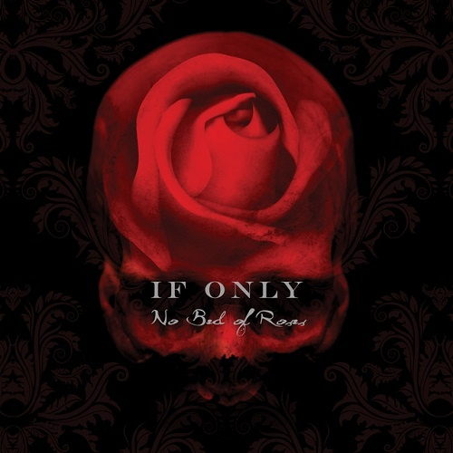If Only - No Bed Of Roses (1992)