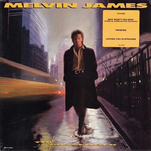 Melvin James - The Passenger (1987)