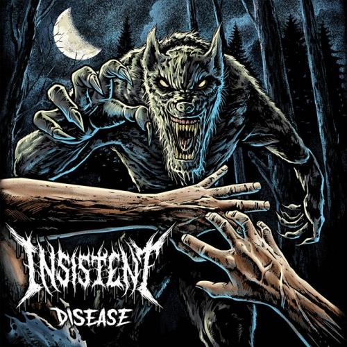 Insistent - Disease (2021)