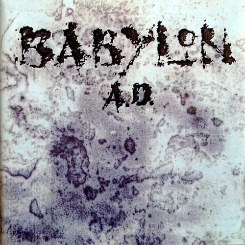 Babylon A.D. – Babylon A.D. (Bad Reputation Remaster +7 bonus 2020)