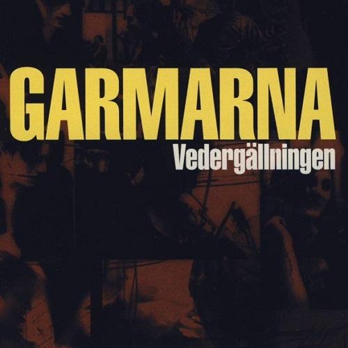 Garmarna - Vedergallningen (1999)