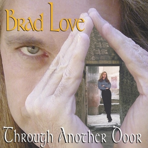 Brad Love - Through Another Door (2002)