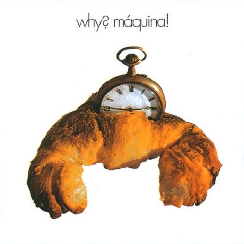 Máquina! (Maquina!) - Why? (1970)