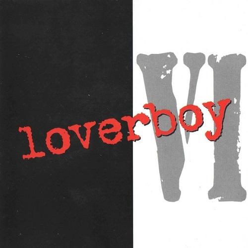 Loverboy - Loverboy VI (1997)