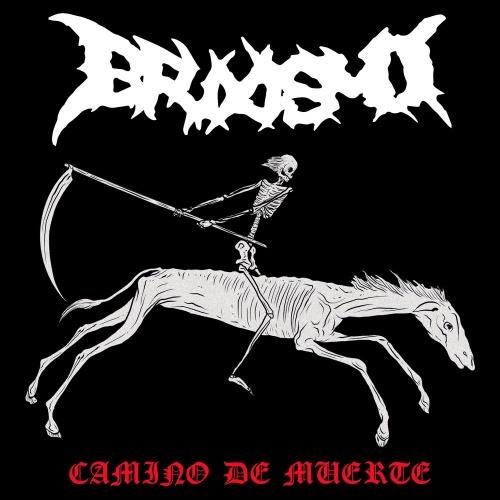 Bruxismo - Camino De Muerte (2021)