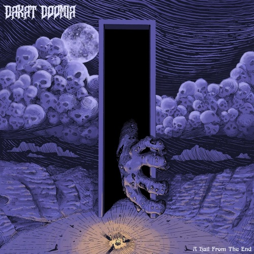 Dakat Doomia - A Hail From The End (2021)