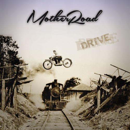 Mother Road - Drivе (2014)