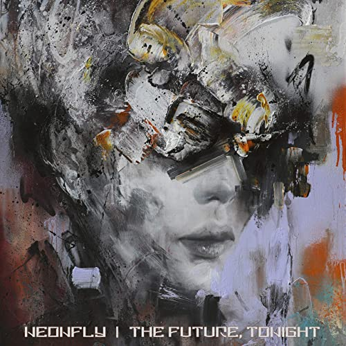 Neonfly - The Future, Tonight (2021)