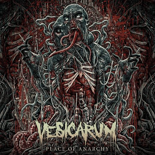 Vesicarum - Place Of Anarchy (2021)