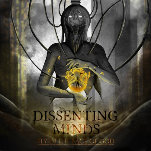 Dissenting Minds - Fly in the Face of God (2021)