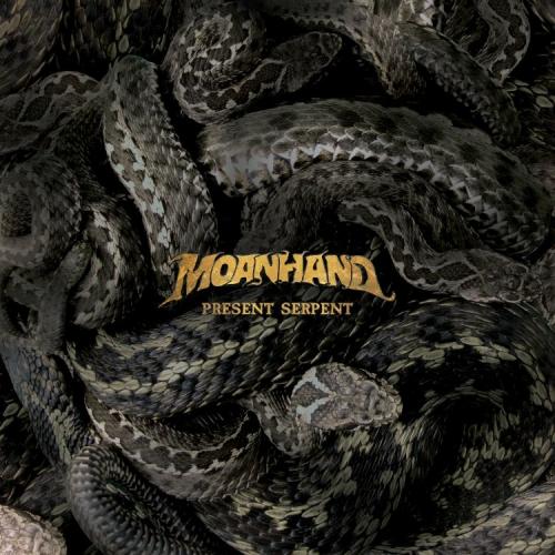 Moanhand - Present Serpent (2021)