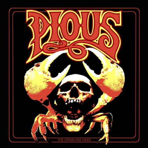 Pious - The Crawling Head (2021)